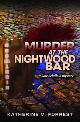 Murder at the Nightwood Bar (Kate Delafield #2)