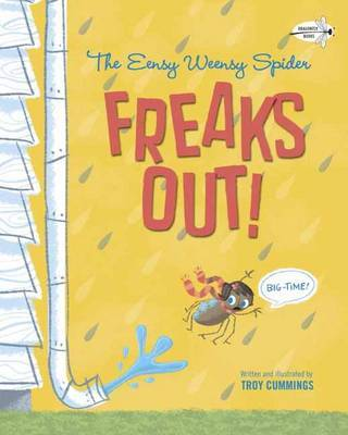 Eensy Weensy Spider Freaks Out!: Big Time!
