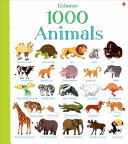 1000 Animals (1000 Things Board Book)