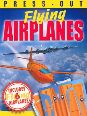 Flying Airplanes (Press-Out)