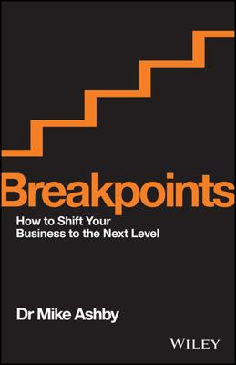 Breakpoints: How to Shift Your Business to the Next Level