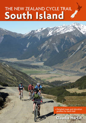 The New Zealand Cycle Trail: South Island