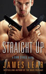 Straight Up (A Dan Stagg Novel #2)