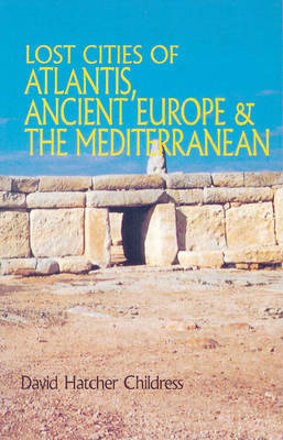 Lost Cities of Atlantis Ancient Europe