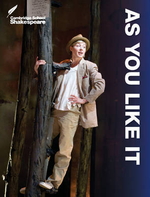 Cambridge School Shakespeare: As You Like it