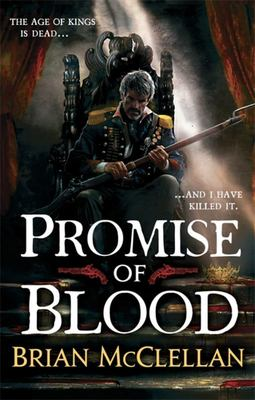 Promise of Blood (#1 Powder Mage)