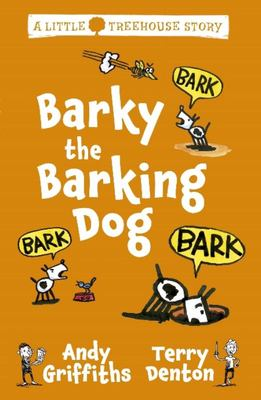 Barky the Barking Dog (A Little Treehouse Story)