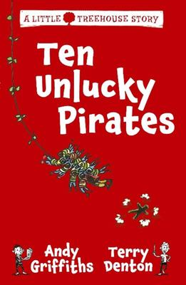Ten Unlucky Pirates (A Little Treehouse Story)