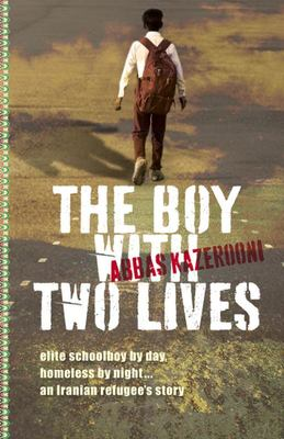 The Boy with Two Lives (On Two Feet and Wings #2)