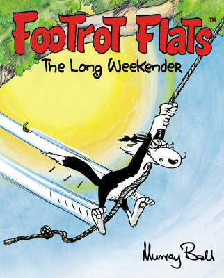 Footrot Flats: The Long Weekender