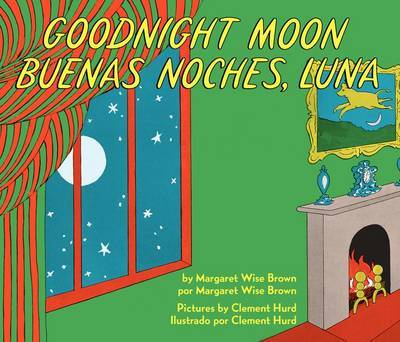 Goodnight Moon/Buenas Noches, Luna (English/Spanish Bilingual)
