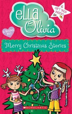 Merry Christmas Stories (Ella and Olivia Bind-Up #4)
