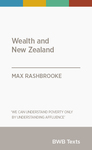 Wealth and New Zealand (BWB Texts)