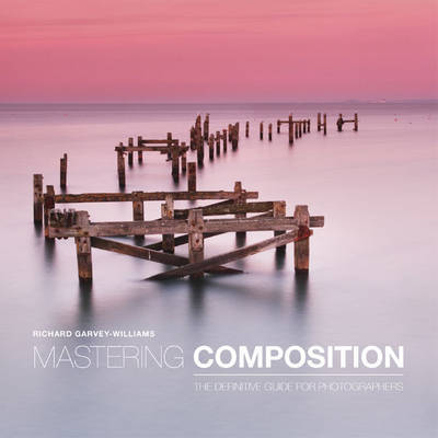 Mastering Composition: The Definitive Guide for Photographers