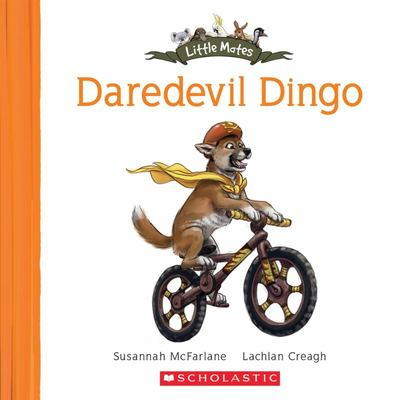 Little Mates: #4 Daredevil Dingo