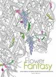 Flowers Fantasy: Anti-Stress Coloring Book