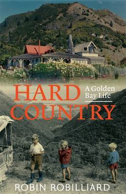 Hard Country: A Golden Bay Life