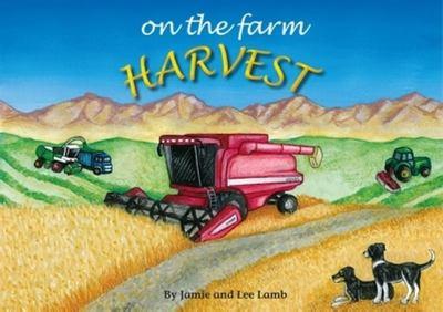 On the Farm: Harvest