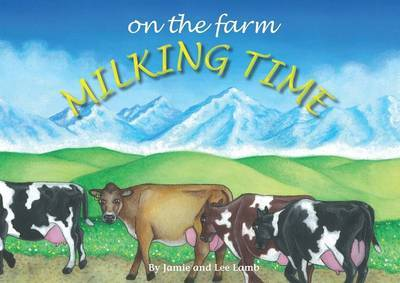 Milking Time (On the Farm)