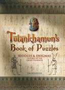 Tutankhamun's Book of Puzzles: Riddles & Enigmas from the Age of Pharaohs