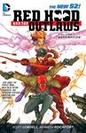 Red Hood and the Outlaws: Volume 1: REDemption