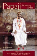 Papaji Amazing Grace: Interviews with seekers for enlightenment