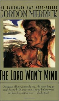 Lord Won't Mind (Peter & Charlie #1)