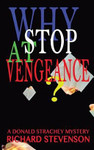 Why Stop at Vengeance (Don Strachey #)