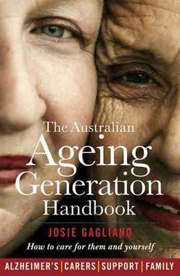 The Ageing Parents Handbook: Caring for them and yourself
