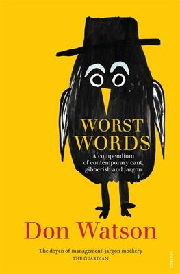 Worst Words: A Compendium for Our Times