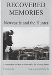 Recovered Memories Newcastle and the Hunter
