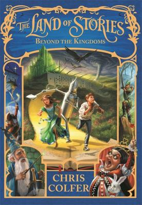 Beyond the Kingdoms (The Land of Stories #4 HB)