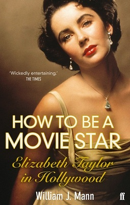 How To Be a Movie Star (Elizabeth Taylor
