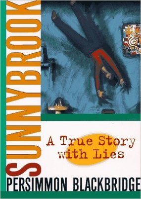 Sunnybrook: A True Story with Lies