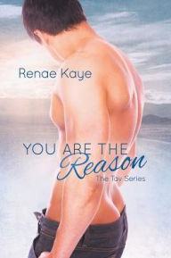 You Are the Reason (The Tav Series)
