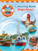 Ships Ahoy! (Bubble Bath Bay Colouring Book)