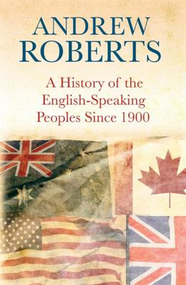 History of the English Speaking Peoples Since 1900