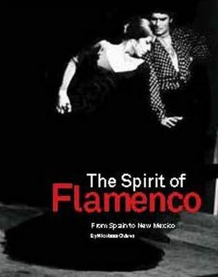 Spirit of Flamenco - From Spain to New Mexico