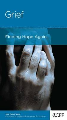CCEF Grief: Finding Hope Again