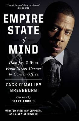 Empire State of Mind - How Jay-Z Went from Street Corner to Corner Office