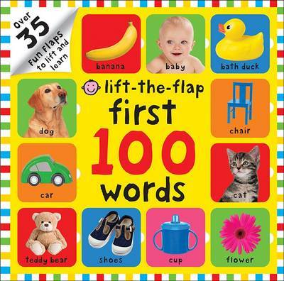 First 100 Words (Lift-the-Flap Board Book)