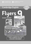 Cambridge English Young Learners 9 Flyers Answer BookletAuthentic Examination Papers from Cambridge English Language Assessment