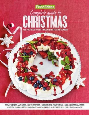 Super Food Ideas - Complete Guide to Christmas