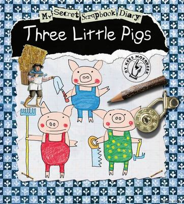 Three Little Pigs: My Secret Scrapbook Diary