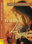 Waiting for a Love Song