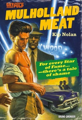 Mulholland Meat (Gay Pulp Fiction 02)