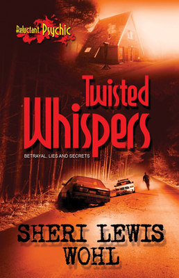 Twisted Whispers (Reluctant Psychic #2)
