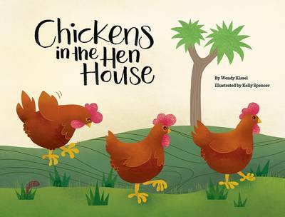 Chickens in the Hen House