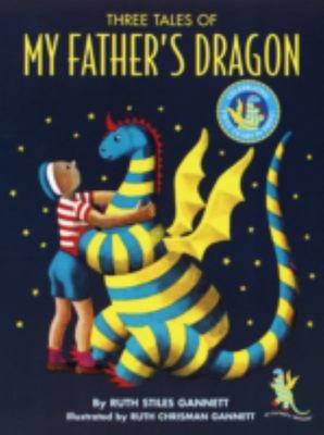 My Father's Dragon - Three Stories