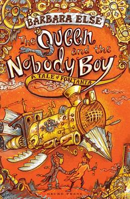 The Queen and the Nobody Boy (Tales of Fontania #2)